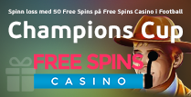 Free Spins Casino erbjuder just nu 50 Extra Spins på Football: Champions Cup